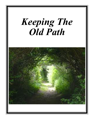Keeping the Old Path cover
